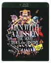 MAN WITH A MISSION THE MOVIE -TRACE the HISTORY- Blu-ray/Blu-ray Disc/TBR-30111D