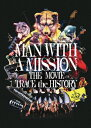 MAN WITH A MISSION THE MOVIE -TRACE the HISTORY- DVD/DVD/TDV-30112D