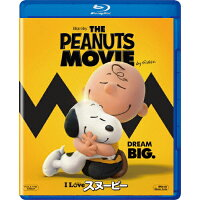 I LOVE スヌーピー THE PEANUTS MOVIE/Blu-ray Disc/FXXJC-58882