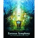 Eorzean Symphony:FINAL FANTASY XIV Orchestral Album【映像付サントラ/Blu-ray Disc Music】/その他(アルバム)/SQEX-20040
