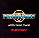 PSYCHIC FORCE~ARCADE SOUND TRACKS~/CD/ZTTL-0001