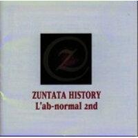 ZUNTATA HISTORY L'ab-normal 2nd/CD/ZTTL-0039