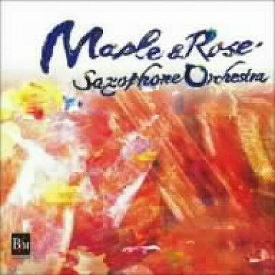 メイプル&ローズ サクソフォンオーケストラ アルバム OSBR-27002