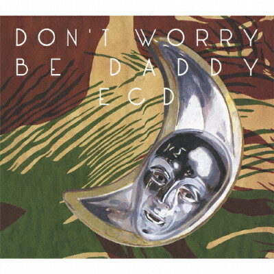 Don't worry be daddy/CD/FJCD-006