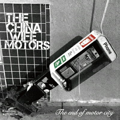 The end of motor city/CD/THRD-0202