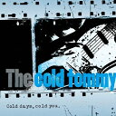 Cold days,cold you./CD/TRJC-2001