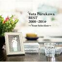 Yuta Furukawa BEST 2008-2014 ~Your Selection~/CD/SMYF-1001