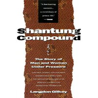 Shantung Compound Harper & Row PB/PAPERBACKSHOP UK IMPORT/Langdon Gilkey