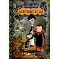 Araminta Spookie 1: My Haunted House /KATHERINE TEGEN BOOKS/Angie Sage