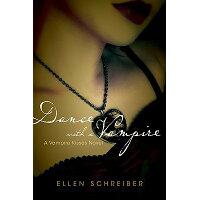 Vampire Kisses 4: Dance with a Vampire /KATHERINE TEGEN BOOKS/Ellen Schreiber