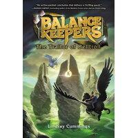 Balance Keepers, Book 3: The Traitor of Belltroll /KATHERINE TEGEN BOOKS/Lindsay Cummings