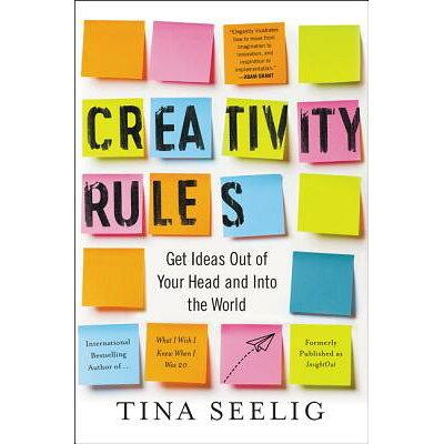 Creativity Rules /HARPER ONE/Tina Seelig