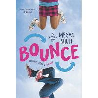 Bounce /KATHERINE TEGEN BOOKS/Megan Shull