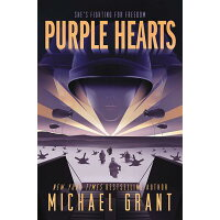 Purple Hearts /KATHERINE TEGEN BOOKS/Michael Grant