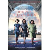 HIDDEN FIGURES:FILM TIE-IN(B) /HARPERCOLLINS USA/MARGOT LEE SHETTERLY