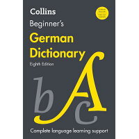 Collins Beginner's German Dictionary, 8th Edition /HARPER COLLINS/Harpercollins Publishers Ltd