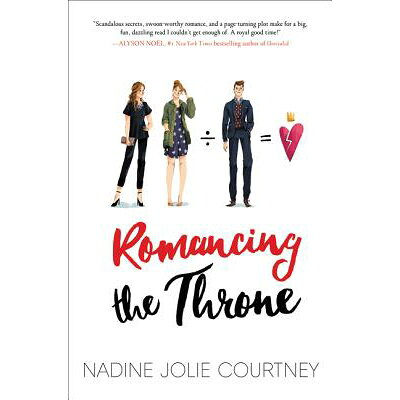 Romancing the Throne /KATHERINE TEGEN BOOKS/Nadine Jolie Courtney