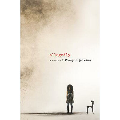 Allegedly /KATHERINE TEGEN BOOKS/Tiffany D. Jackson