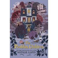 The Problim Children /KATHERINE TEGEN BOOKS/Natalie Lloyd