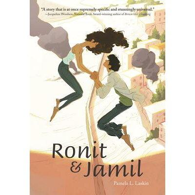 Ronit & Jamil /KATHERINE TEGEN BOOKS/Pamela L. Laskin