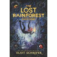 The Lost Rainforest: Gogi's Gambit /KATHERINE TEGEN BOOKS/Eliot Schrefer