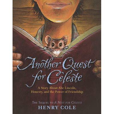 Another Quest for Celeste /KATHERINE TEGEN BOOKS/Henry Cole