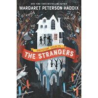 Greystone Secrets: The Strangers /KATHERINE TEGEN BOOKS/Margaret Peterson Haddix