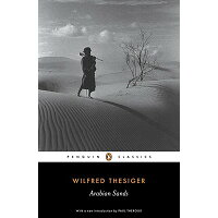 ARABIAN SANDS(A) /PENGUIN CLASSICS USA/WILFRED THESIGER