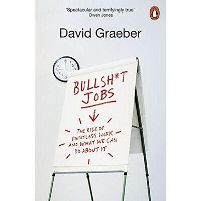 Bullshit JobsA Theory David Graeber