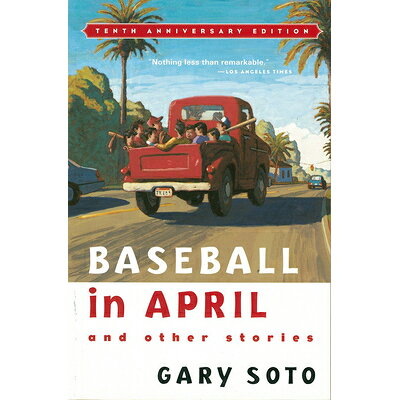 Baseball in April and Other Stories Anniversary/HARCOURT BRACE & CO/Gary Soto