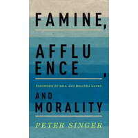 Famine, Affluence, and Morality Peter Singer