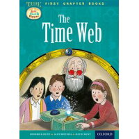 Oxford Reading Tree Read with Biff, Chip and Kipper: Level 11 First Chapter Books: the Timeweb Roderick Hunt; David Hunt
