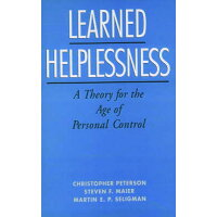 Learned Helplessness A Theory for the Age of Personal Control
