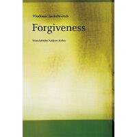 Forgiveness /UNIV OF CHICAGO PR/Vladimir Jankelevitch