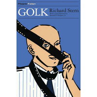 Golk /UNIV OF CHICAGO PR/Richard Stern