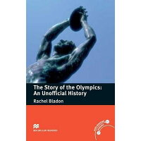 STORY OF THE OLYMPICS:UNOFFICIAL HISTORY /MACMILLAN LANGUAGEHOUSE/NMR/PRE-INTERMEDIATE
