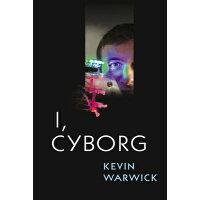 I, Cyborg /UNIV OF ILLINOIS PR/Kevin Warwick