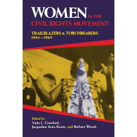 Women in the Civil Rights Movement: Trailblazers and Torchbearers, 1941a 1965 /INDIANA UNIV PR/Vicki Crawford
