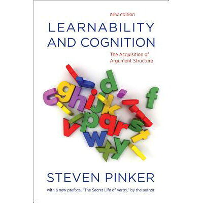Learnability and Cognition: The Acquisition of Argument /MIT PR/Steven Pinker