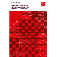 Inner Speech and Thought A. Sokolov