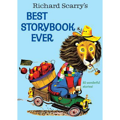 Richard Scarry's Best Story Book Ever /GOLDEN BOOKS PUB CO INC/Richard Scarry