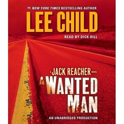 A Wanted Man /RANDOM HOUSE INC/Lee Child