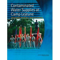 Contaminated Water Supplies at Camp LeJeune: Assessing Potential Health Effects /NATL ACADEMY PR/National Research Council
