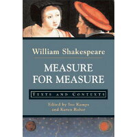 Measure for Measure: Texts and Contexts /BEDFORD BOOKS/William Shakespeare
