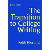 The Transition to College Writing /BEDFORD BOOKS/Keith Hjortshoj