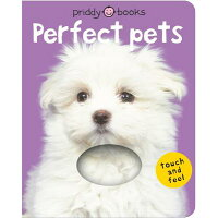 Bright Baby Touch & Feel Perfect Pets /PRIDDY BOOKS/Roger Priddy