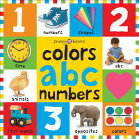 Bright Baby Colors, ABC, Numbers /PRIDDY BOOKS/Roger Priddy