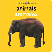 Bilingual Bright Baby Animals Bilingual Editi/PRIDDY BOOKS/Roger Priddy