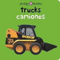 Bilingual Bright Baby Trucks: English-Spanish Bilingual Bilingual Editi/PRIDDY BOOKS/Roger Priddy