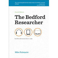 The Bedford Researcher /BEDFORD BOOKS/Mike Palmquist
